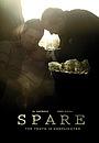 Фільм «Spare» (2010)