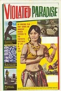Фильм «Violated Paradise» (1963)