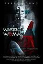 Фильм «Warrior Woman» (2011)