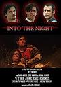 Фильм «Into the Night» (2011)