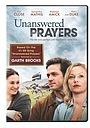 Фильм «Unanswered Prayers» (2010)