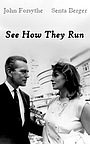 Фільм «Смотри, как они бегут» (1964)