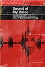Фільм «Звук мого голосу» (2011)