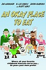 Фильм «An Okay Place to Eat» (2010)