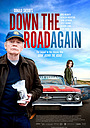 Фильм «Down the Road Again» (2011)