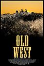 Фильм «Old West» (2010)