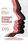 Фильм «Sunday Night Dinner» (2011)