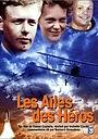 Фильм «Les ailes des héros» (2003)
