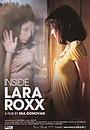 Фильм «Inside Lara Roxx» (2011)