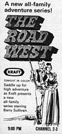 Сериал «Дорога на запад» (1966 – 1967)
