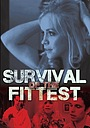 Фильм «Survival of the Fittest» (2010)