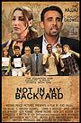 Фильм «Not in My Backyard» (2011)