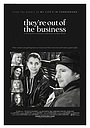 Фильм «They're Out of the Business» (2011)