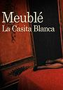 Фільм «Meublé La Casita Blanca» (2011)