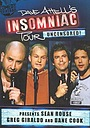 Фільм «Dave Attell's Insomniac Tour Featuring Sean Rouse, Greg Giraldo and Dane Cook» (2005)