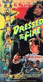 Фільм «Dressed to Fire» (1988)