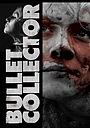 Фільм «Собиратель пуль» (2011)