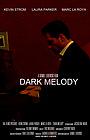 Фільм «Dark Melody» (2013)