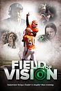 Фільм «Field of Vision» (2011)
