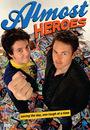 Серіал «Почти герои» (2011)