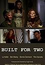 Фільм «Built for Two» (2012)