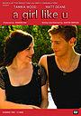 Фильм «A Girl Like U» (2011)