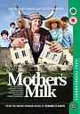 Фильм «Mother's Milk» (2012)