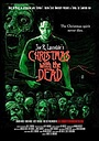 Фильм «Рождество с мертвецами» (2012)