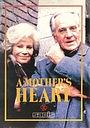 Фильм «Сердце матери» (1988)