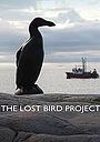 Фильм «The Lost Bird Project» (2012)