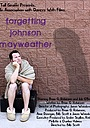 Фильм «Forgetting Johnson Mayweather» (2011)
