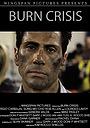 Фільм «Burn Crisis» (2010)