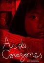 Фільм «As de corazones» (2006)