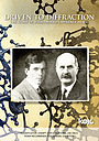Фильм «Driven to Diffraction: The Story of William and Lawrence Bragg» (2009)