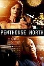 Фільм «Пентхаус з видом на північ» (2012)