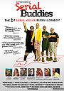 Фильм «Adventures of Serial Buddies» (2011)