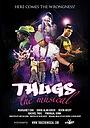 Фільм «Thugs, the Musical!» (2011)