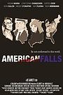 Фільм «American Falls» (2013)
