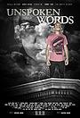 Фильм «Unspoken Words» (2014)