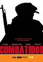 Фільм «Combatidos» (2011)