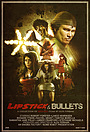 Фильм «Lipstick and Bullets» (2012)