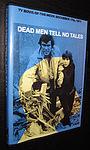 Фільм «Dead Men Tell No Tales» (1971)