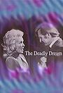 Фильм «The Deadly Dream» (1971)