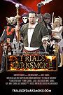 Фільм «The Trials of Darksmoke» (2015)