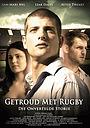 Фільм «Getroud met Rugby: Die Onvertelde Storie» (2011)