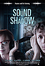 Фільм «The Sound and the Shadow» (2014)