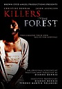 Фільм «Killers in the Forest» (2012)