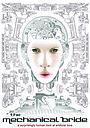 Фільм «The Mechanical Bride» (2012)