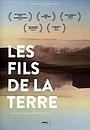 Фильм «Les fils de la terre» (2012)