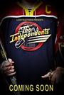 Фильм «The Independents»